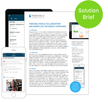 Parsable Mobile Collaboration and Workflow for Energy Companies Solution Brief